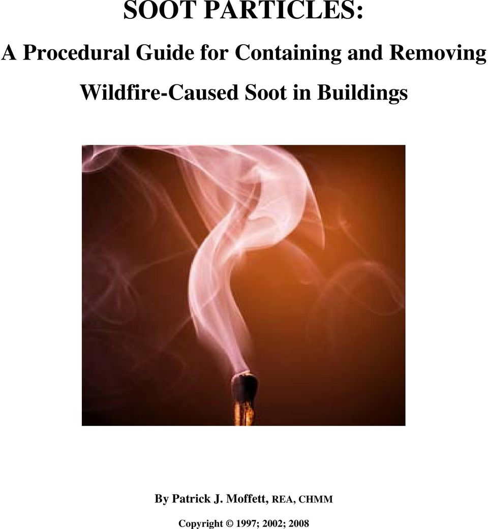 Wildfire-Caused Soot in Buildings By