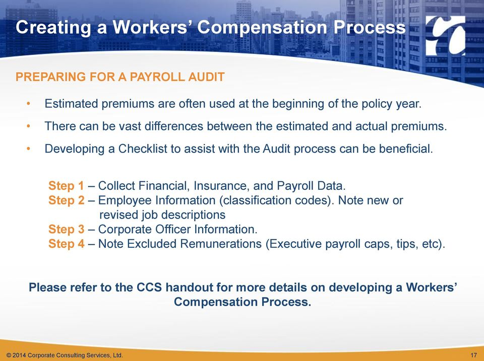 Step 1 Collect Financial, Insurance, and Payroll Data. Step 2 Employee Information (classification codes).
