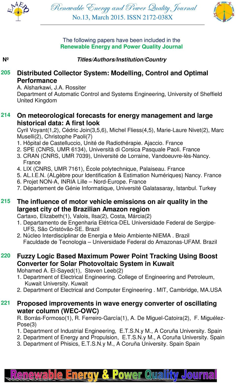 Alsharkawi, J.A. Rossiter Department of Automatic Control and Systems Engineering, University of Sheffield United Kingdom 214 On meteorological forecasts for energy management and large historical