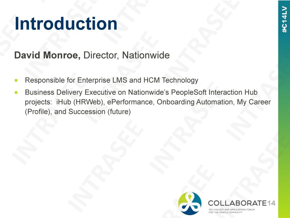 Nationwide s PeopleSoft Interaction Hub projects: ihub (HRWeb),