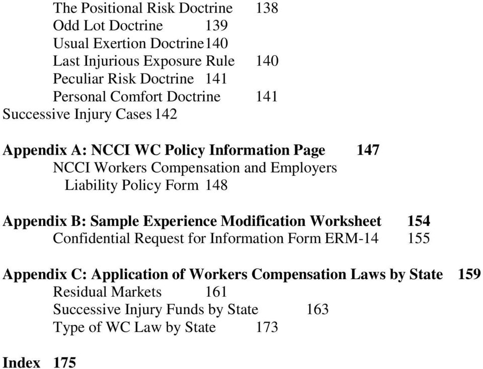 Liability Policy Form 148 Appendix B: Sample Experience Modification Worksheet 154 Confidential Request for Information Form ERM-14 155 Appendix