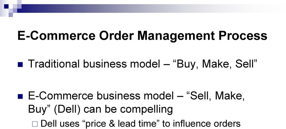 business model Sell, Make, Buy (Dell) can be