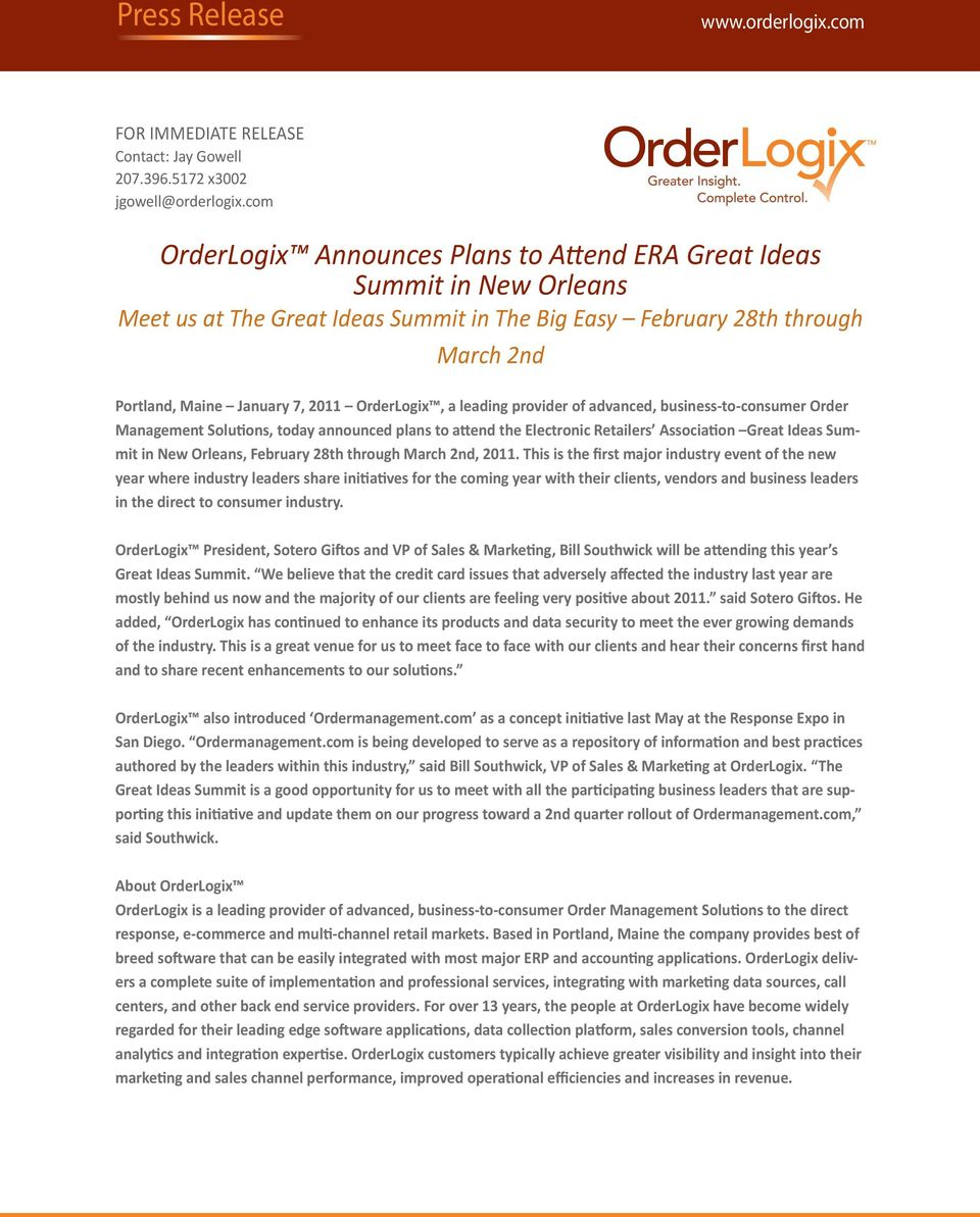 OrderLogix, a leading provider of advanced, business-to-consumer Order Management Solutions, today announced plans to attend the Electronic Retailers Association Great Ideas Summit in New Orleans,