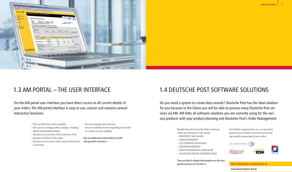 Deutsche Post has the ideal solution for you because in the future you will be able to process many Deutsche Post services via AM.