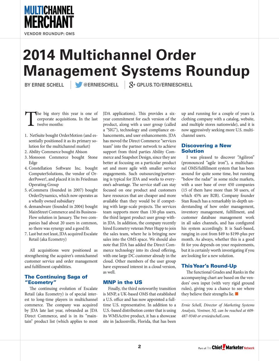 Constellation Software Inc. bought ComputerSolutions, the vendor of OrderPower!, and placed it in its Friedman Operating Group 5.