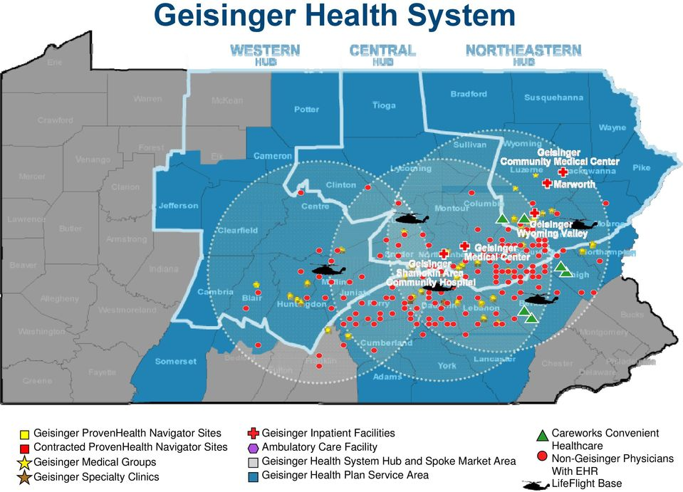 Facilities Ambulatory Care Facility Geisinger Health System Hub and Spoke Market Area