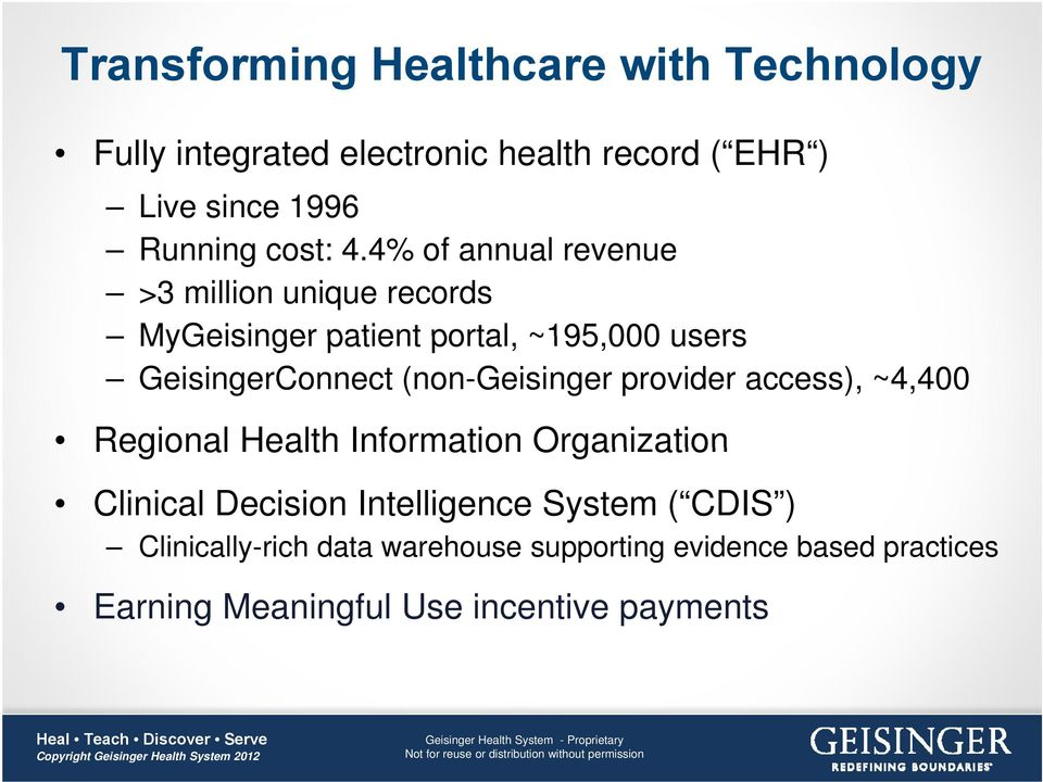 provider access), ~4,400 Regional Health Information Organization Clinical Decision Intelligence System ( CDIS )