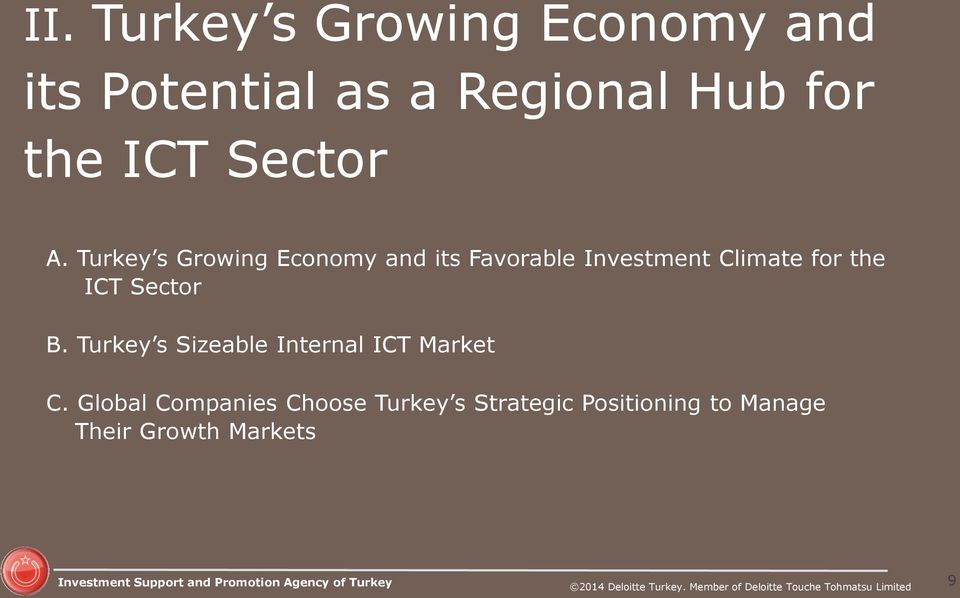 Turkey s Growing Economy and its Favorable Investment Climate for the ICT