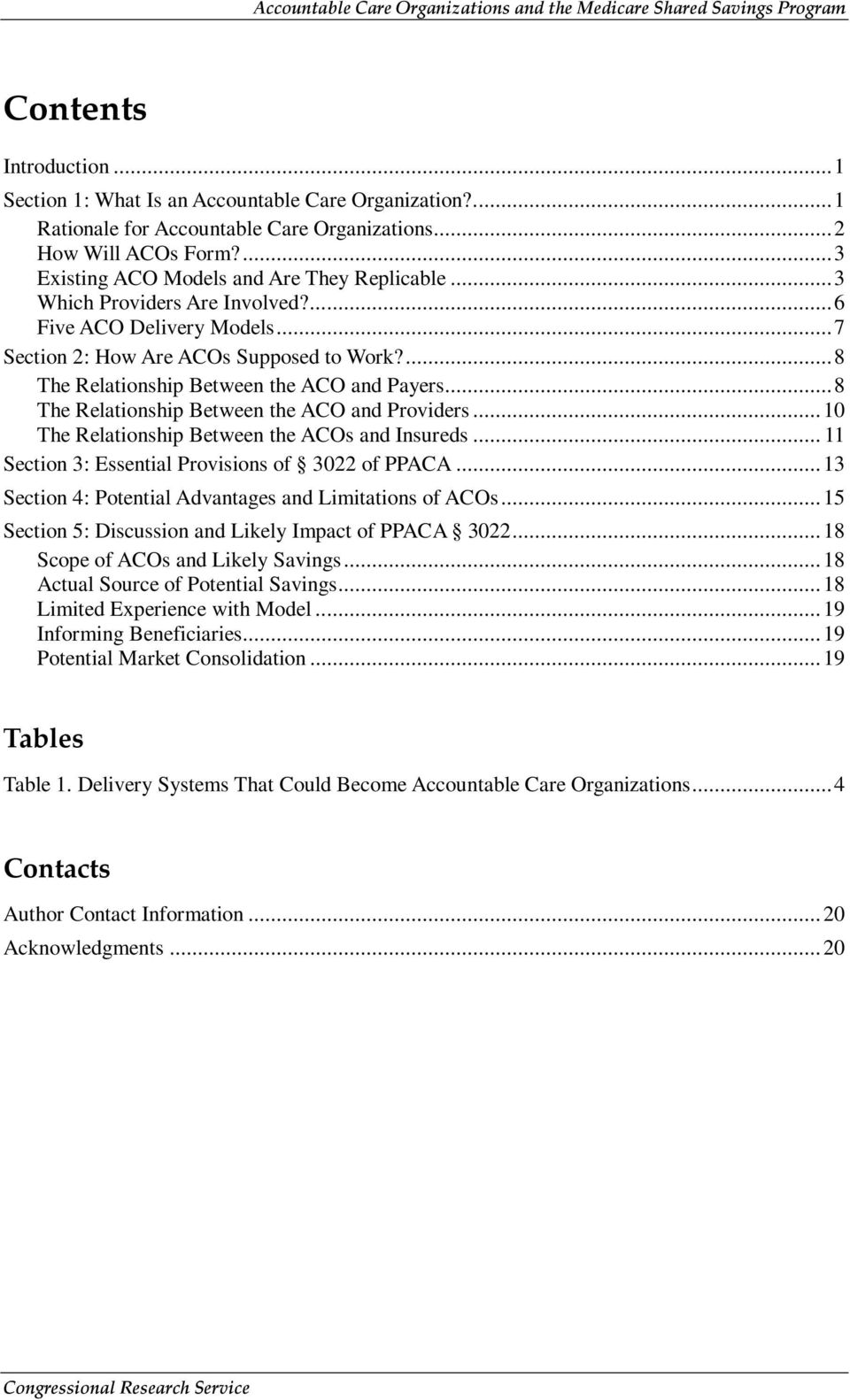 ..8 The Relationship Between the ACO and Providers...10 The Relationship Between the ACOs and Insureds... 11 Section 3: Essential Provisions of 3022 of PPACA.
