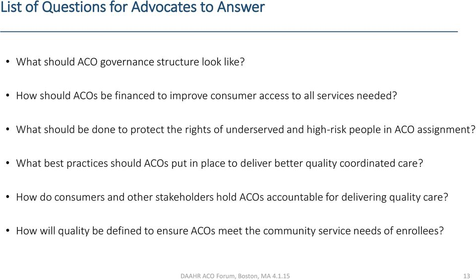 What should be done to protect the rights of underserved and high-risk people in ACO assignment?