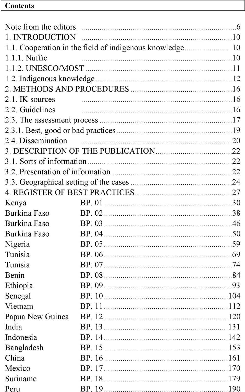 DESCRIPTION OF THE PUBLICATION...22 3.1. Sorts of information...22 3.2. Presentation of information...22 3.3. Geographical setting of the cases...24 4. REGISTER OF BEST PRACTICES...27 Kenya BP. 01.