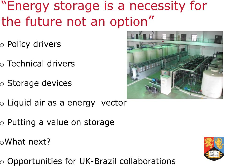 devices o Liquid air as a energy vector o Putting a value
