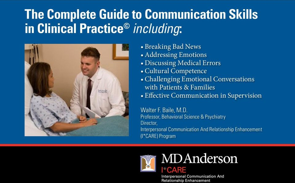 with Patients & Families Effective Communication in Supervision Walter F. Baile, M.D.