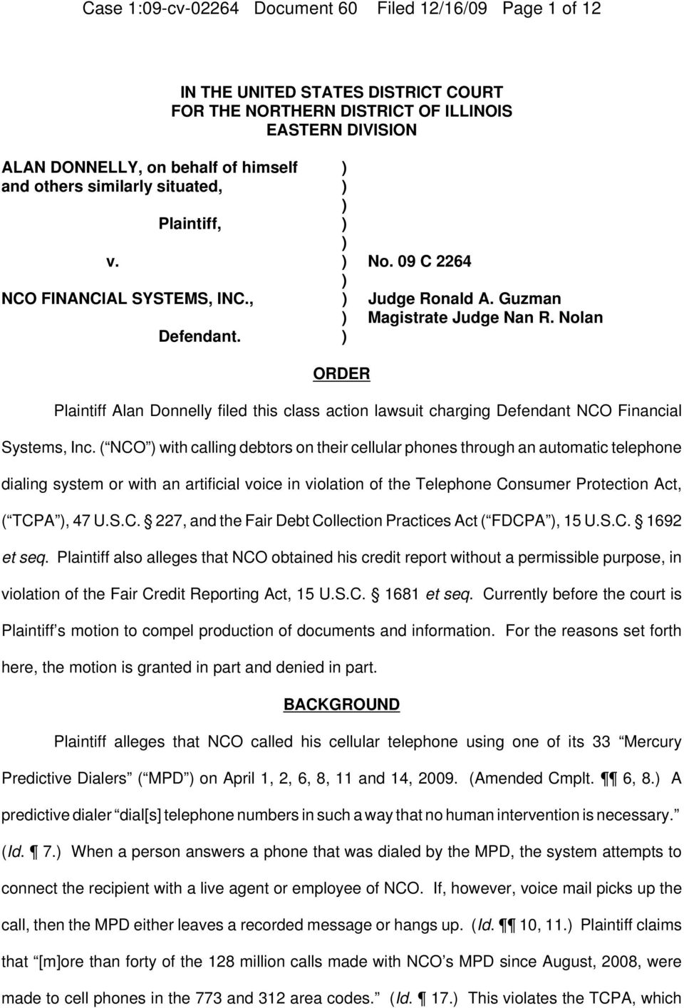 ) ORDER Plaintiff Alan Donnelly filed this class action lawsuit charging Defendant NCO Financial Systems, Inc.