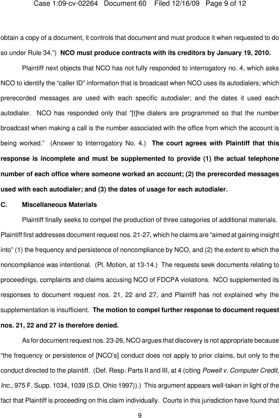 4, which asks NCO to identify the caller ID information that is broadcast when NCO uses its autodialers; which prerecorded messages are used with each specific autodialer; and the dates it used each