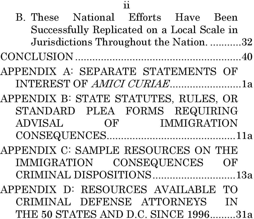 ..1a APPENDIX B: STATE STATUTES, RULES, OR STANDARD PLEA FORMS REQUIRING ADVISAL OF IMMIGRATION CONSEQUENCES.