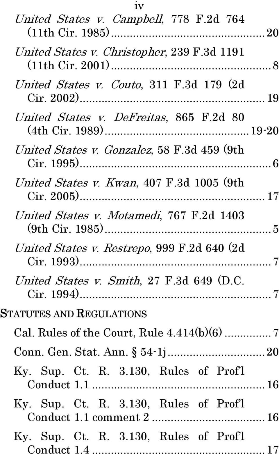 ..17 United States v. Motamedi, 767 F.2d 1403 (9th Cir. 1985)... 5 United States v. Restrepo, 999 F.2d 640 (2d Cir. 1993)... 7 United States v. Smith, 27 F.3d 649 (D.C. Cir. 1994).