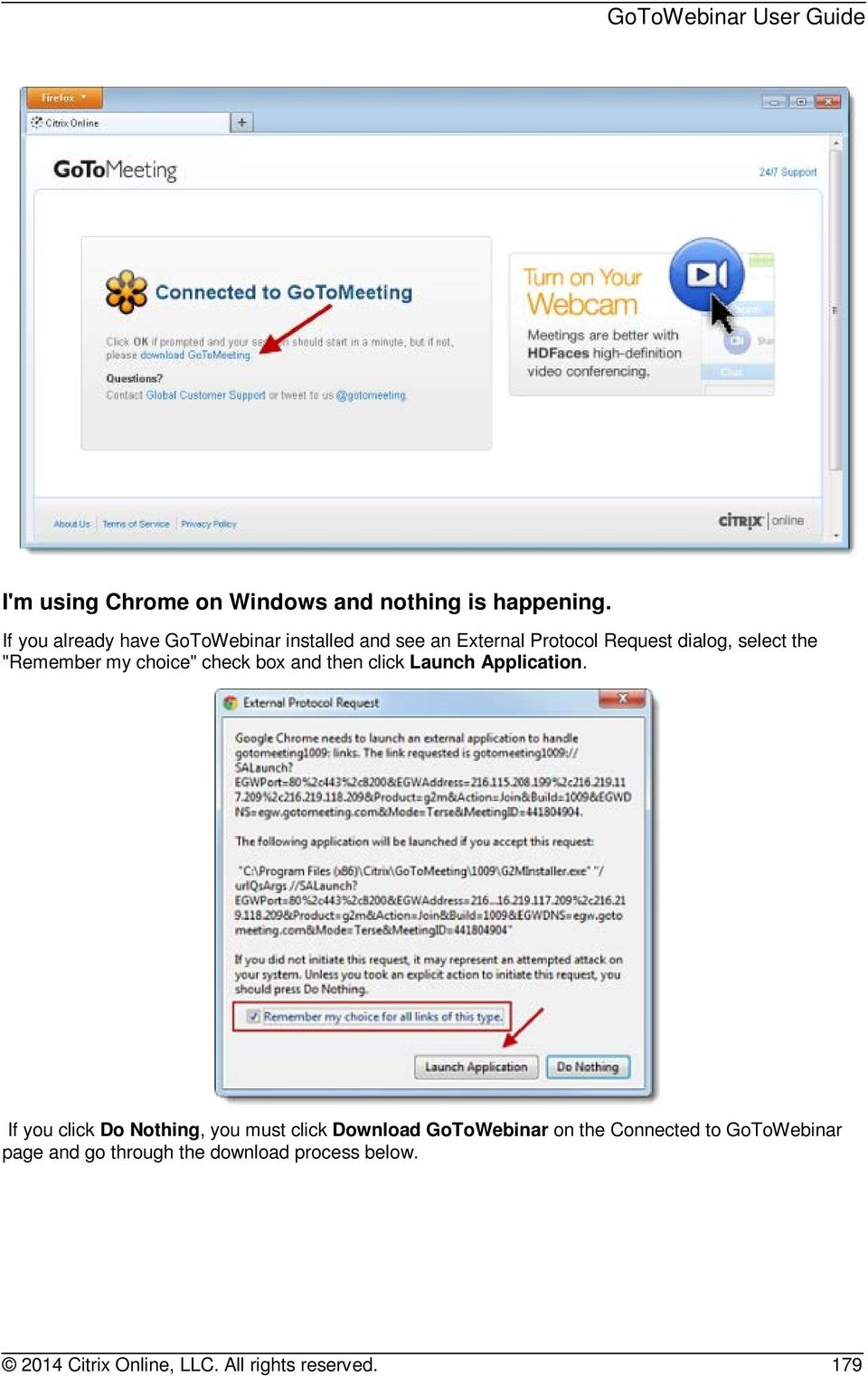 """Remember my choice"" check box and then click Launch Application."