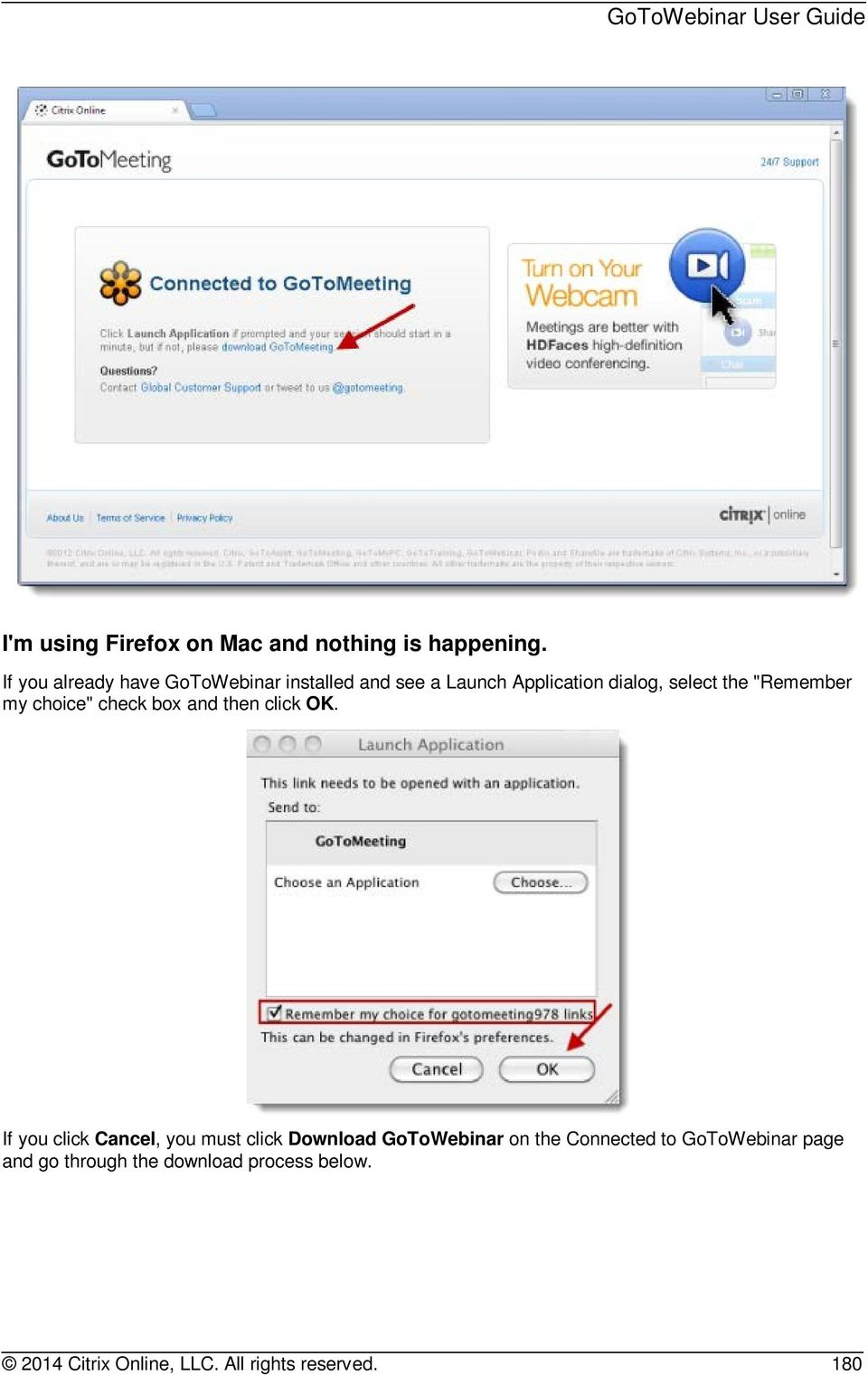 """Remember my choice"" check box and then click OK."