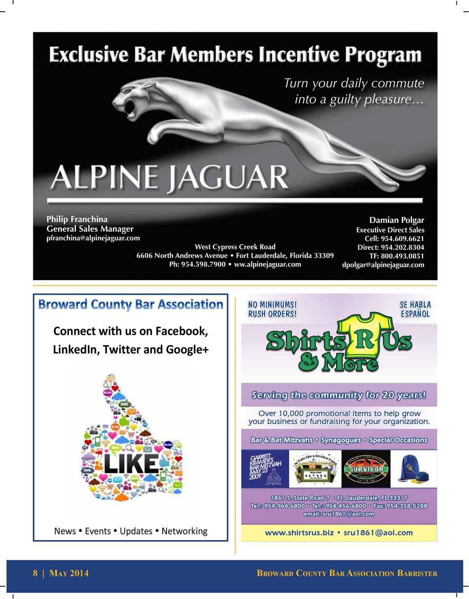 8304 TF: 800.493.0851 dpolgar@alpinejaguar.com Connect with us on Facebook, LinkedIn, Twitter and Google+ NO MINIMUMS! RUSH ORDERS! SE HABLA ESPAÑOL Serving the community for 20 years!