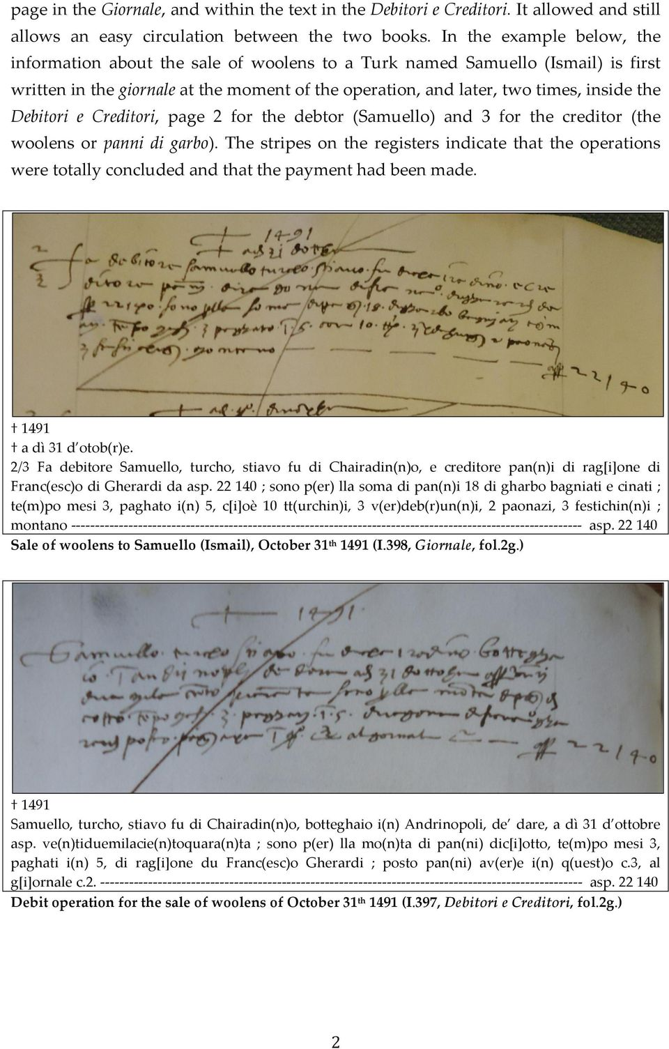 Debitori e Creditori, page 2 for the debtor (Samuello) and 3 for the creditor (the woolens or panni di garbo).