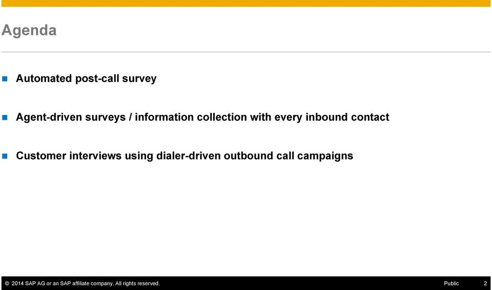 interviews using dialer-driven outbound call campaigns 2014
