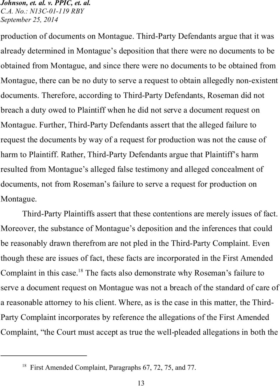 Montague, there can be no duty to serve a request to obtain allegedly non-existent documents.