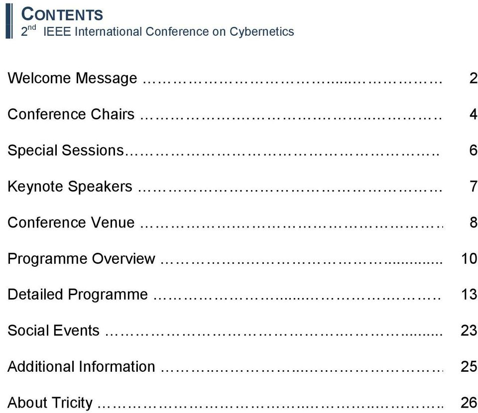 . 7 Conference Venue. 8 Programme Overview..... 10 Detailed Programme.