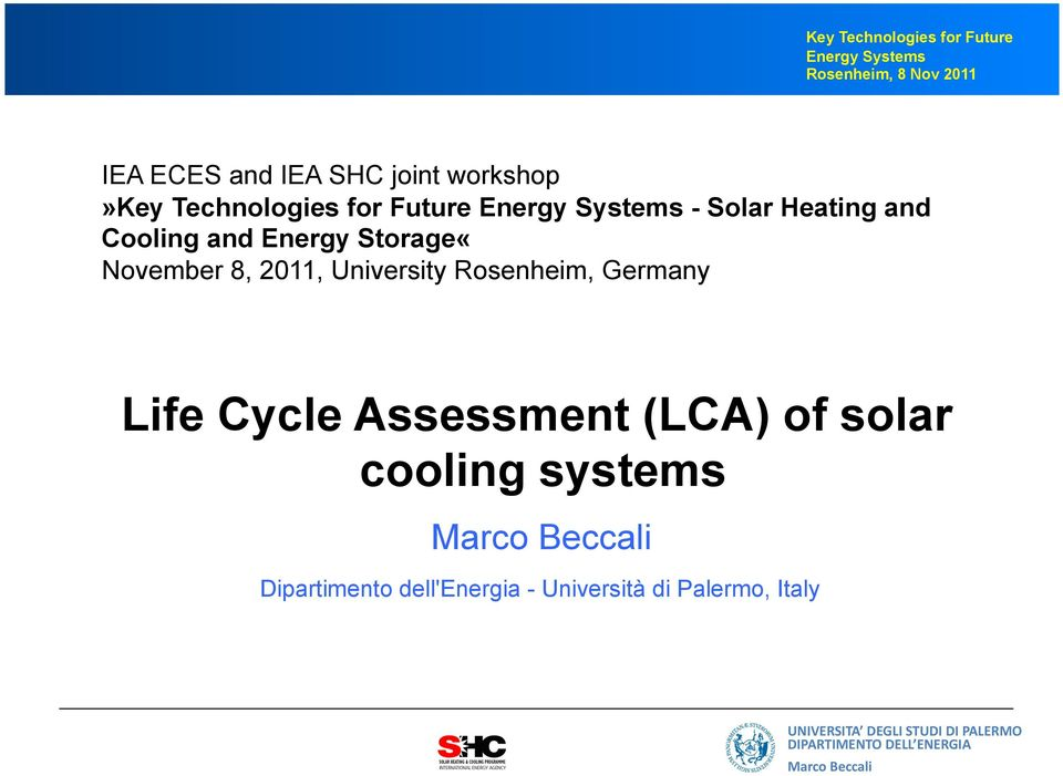 Rosenheim, Germany Life Cycle Assessment (LCA) of solar cooling