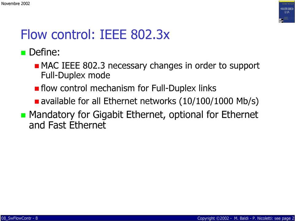mechanism for Full-Duplex links available for all Ethernet networks