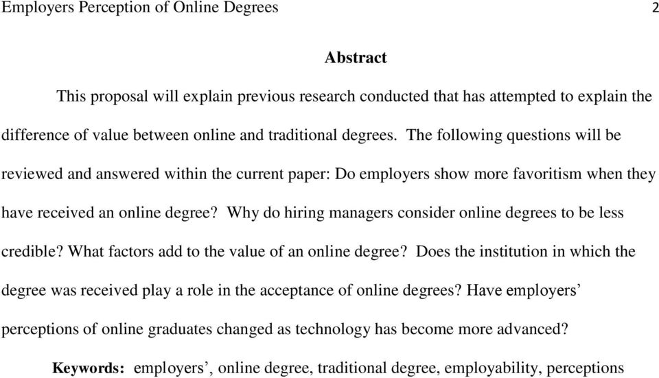 Why do hiring managers consider online degrees to be less credible? What factors add to the value of an online degree?