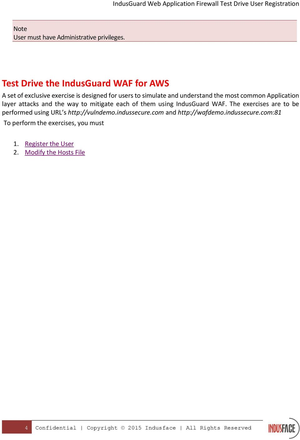 common Application layer attacks and the way to mitigate each of them using IndusGuard WAF.