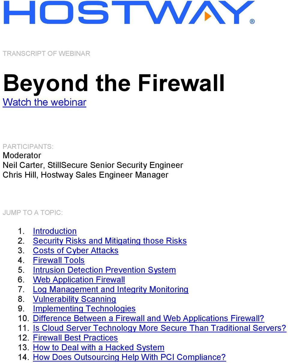 Web Application Firewall 7. Log Management and Integrity Monitoring 8. Vulnerability Scanning 9. Implementing Technologies 10.