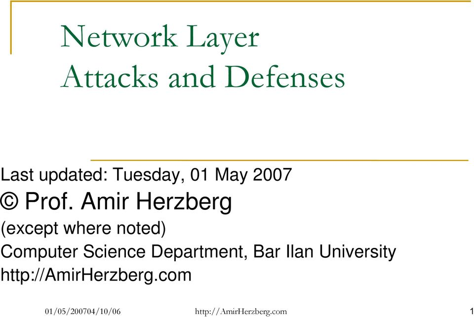 Amir Herzberg (except where noted) Computer Science