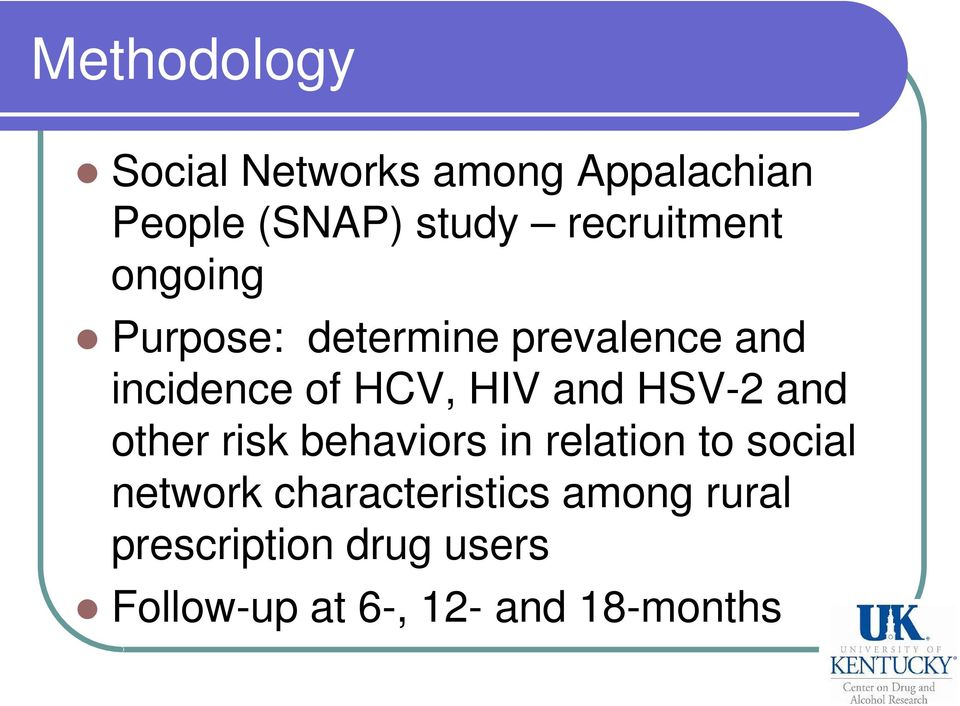 HIV and HSV-2 and other risk behaviors in relation to social network