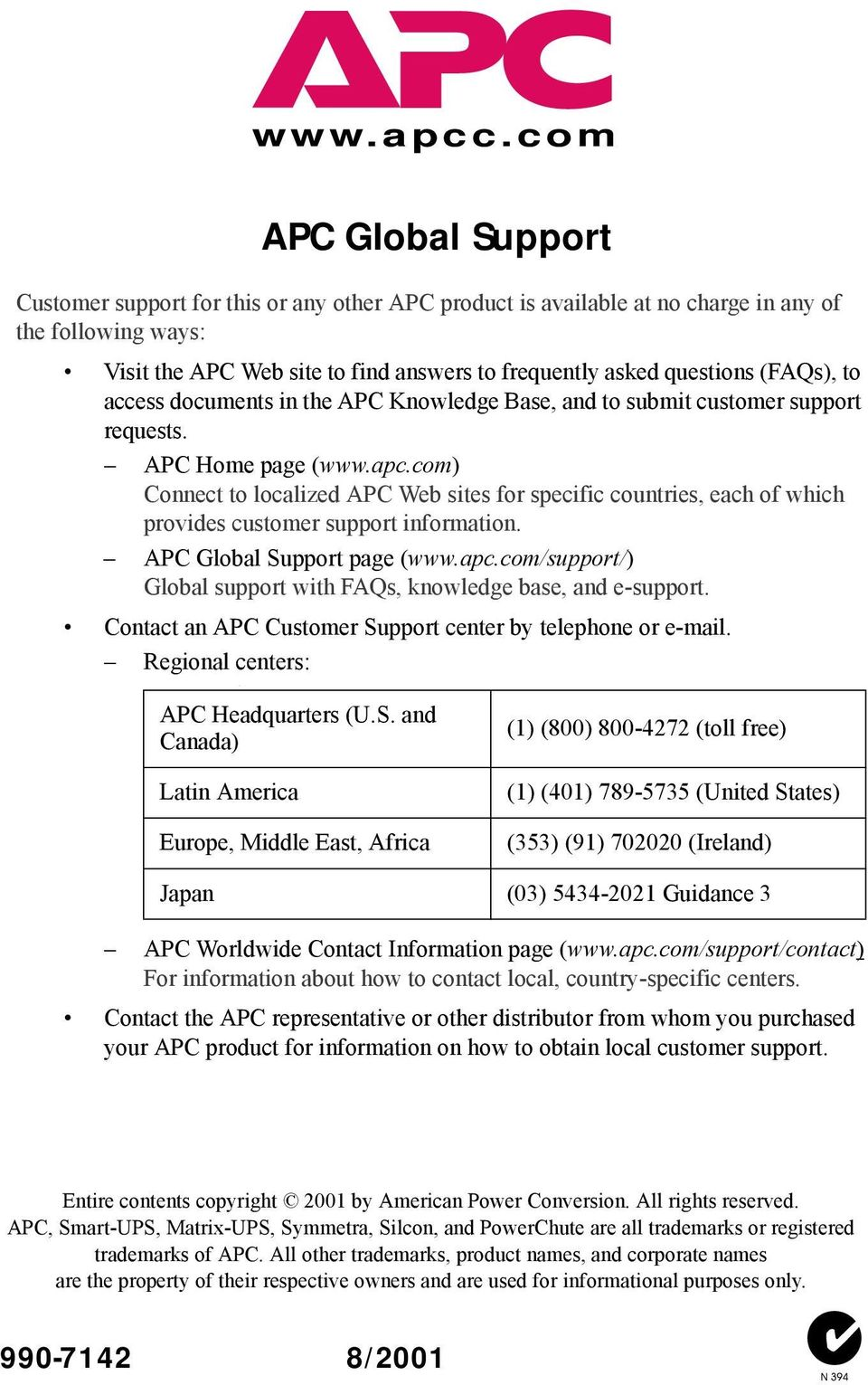 (FAQs), to access documents in the APC Knowledge Base, and to submit customer support requests. APC Home page (www.apc.