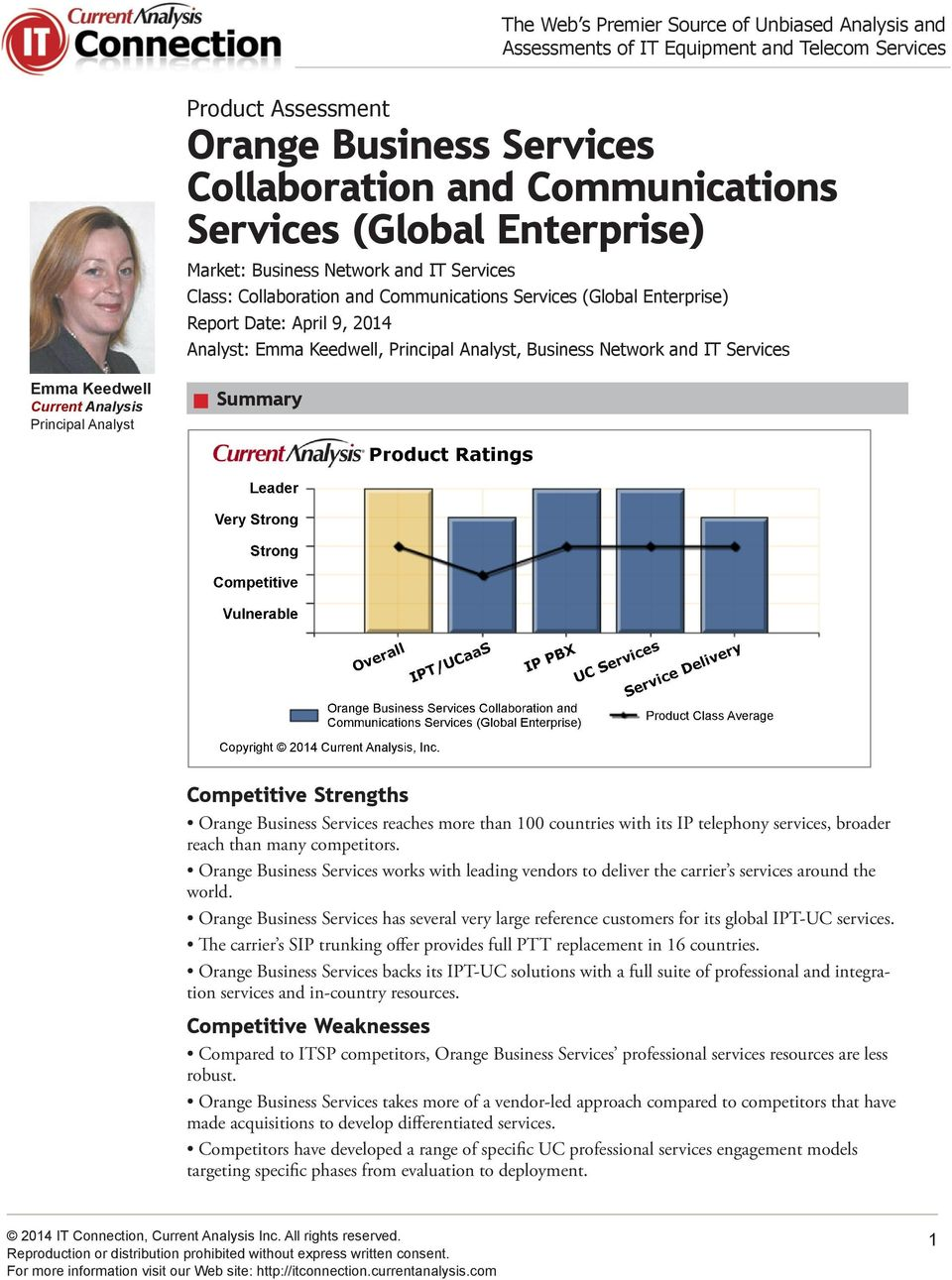 Business Network and IT Services Emma Keedwell Current Analysis Principal Analyst Summary Strong Competitive Vulnerable Product s Overall Orange Business Services Collaboration and Communications