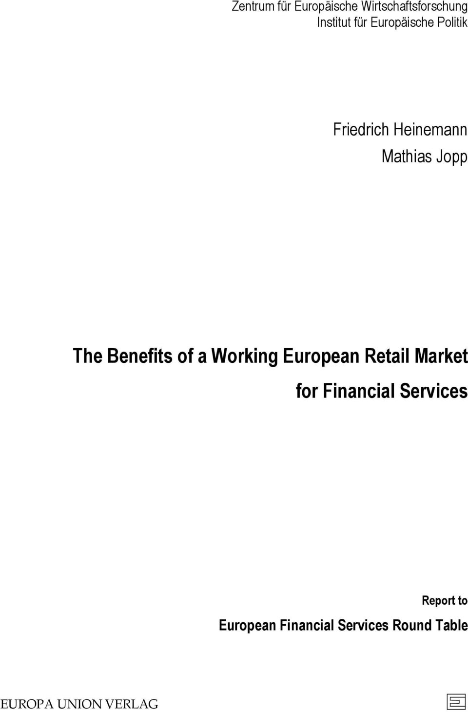 Benefits of a Working European Retail Market for Financial