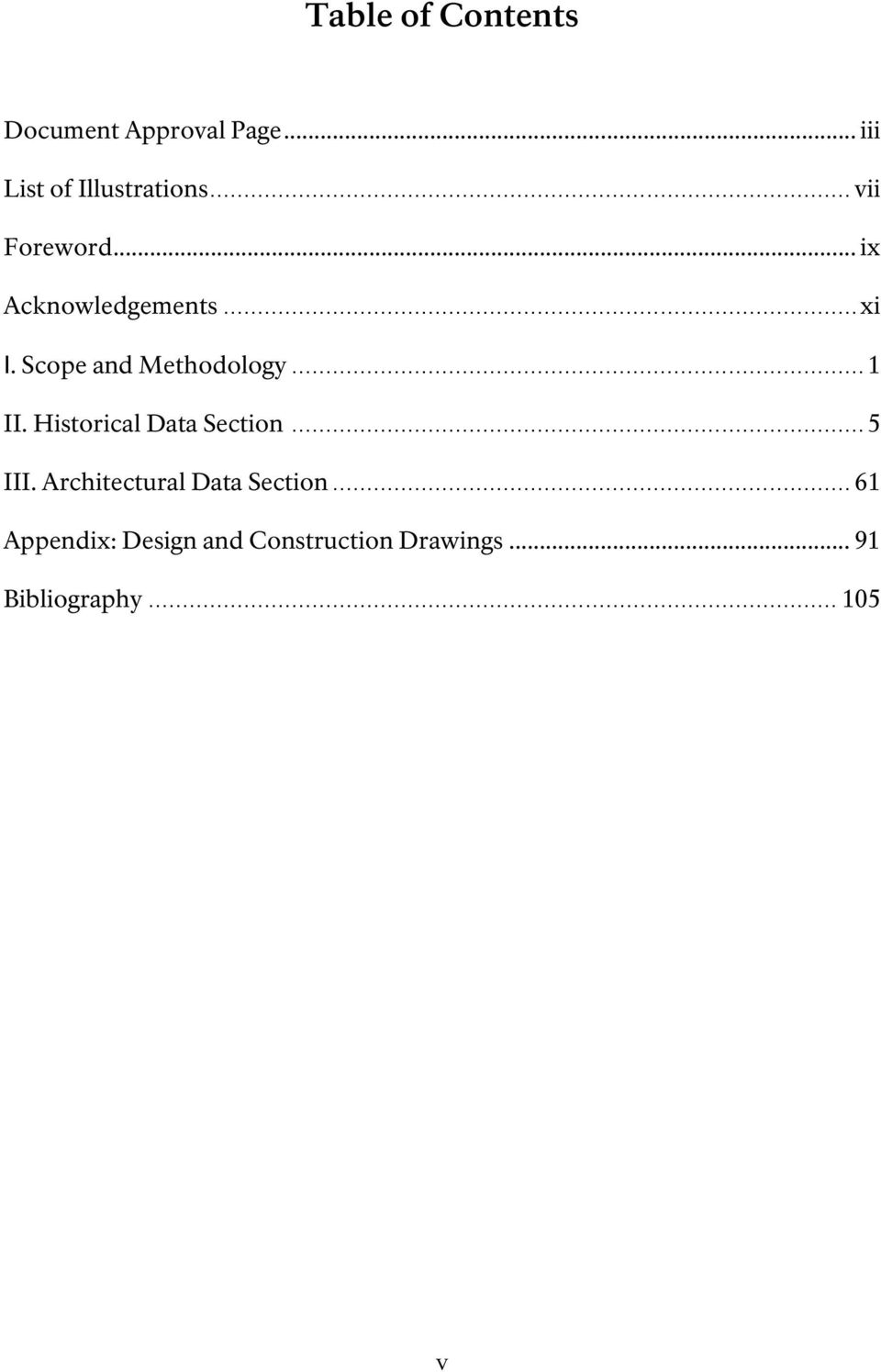 .. 1 II. Historical Data Section... 5 III. Architectural Data Section.