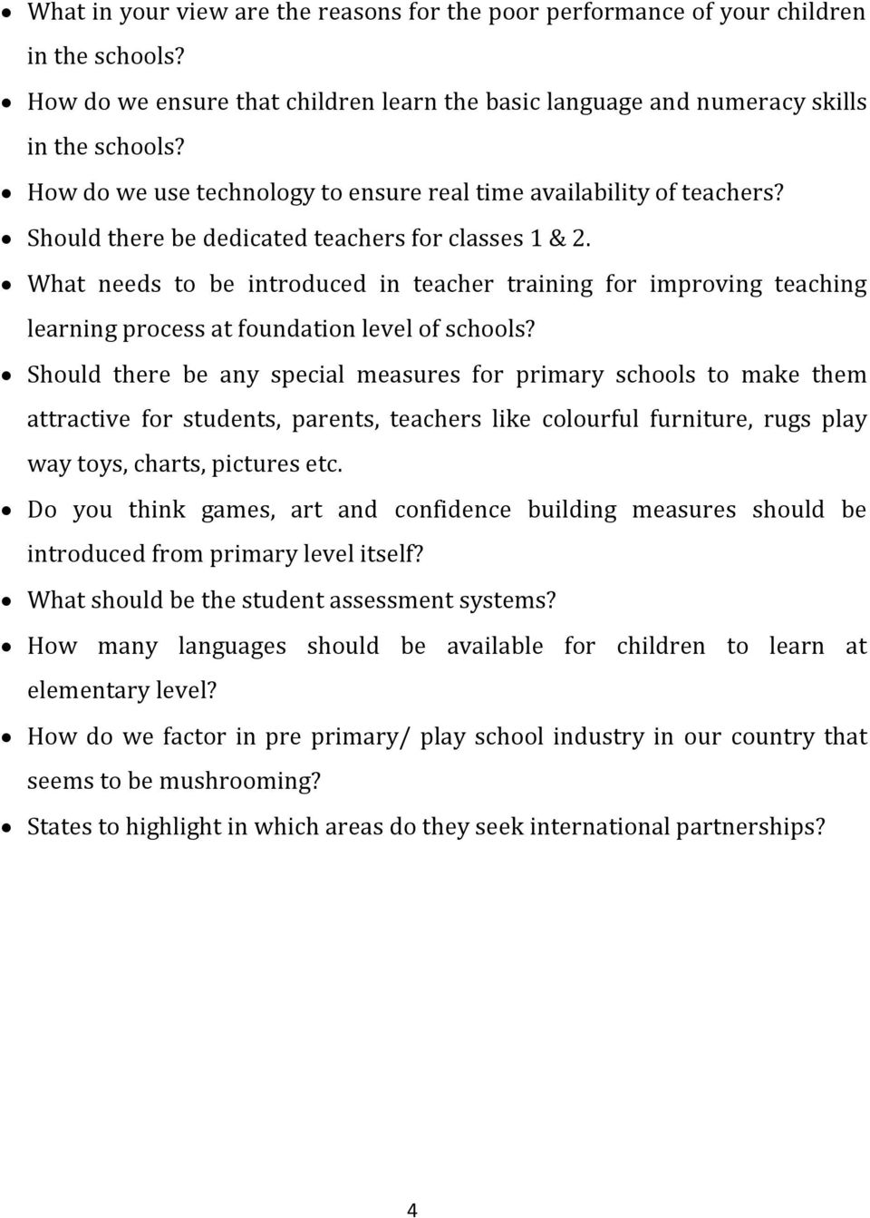 What needs to be introduced in teacher training for improving teaching learning process at foundation level of schools?