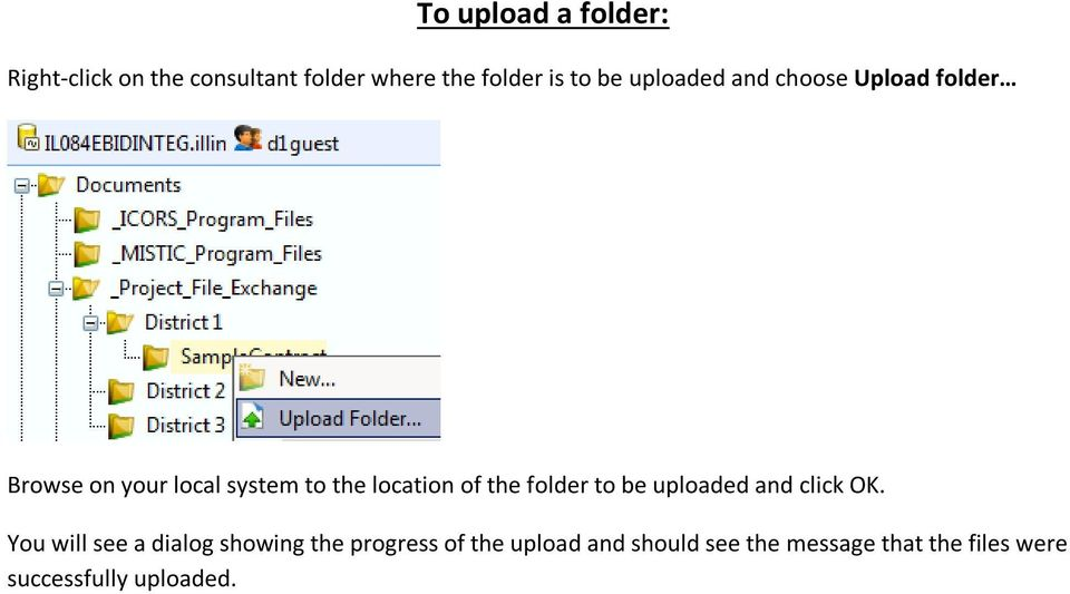 the folder to be uploaded and click OK.