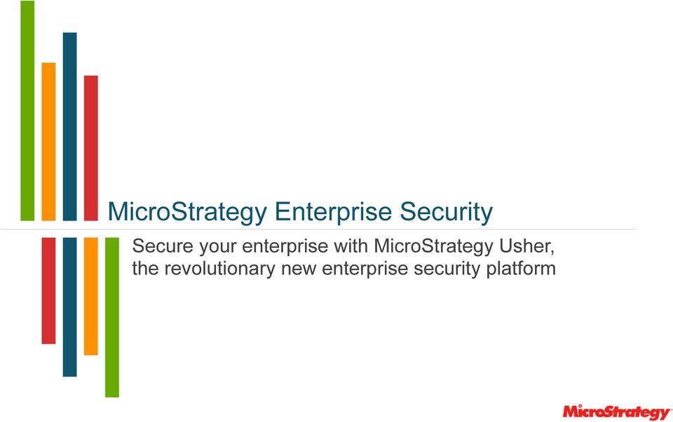 MicroStrategy Usher, the