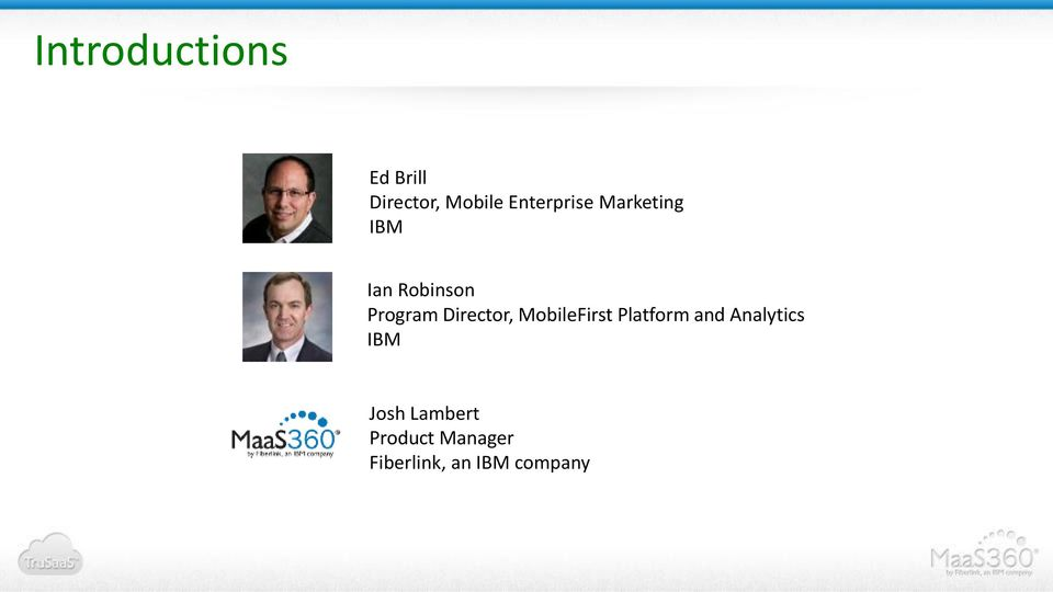 Director, MobileFirst Platform and Analytics