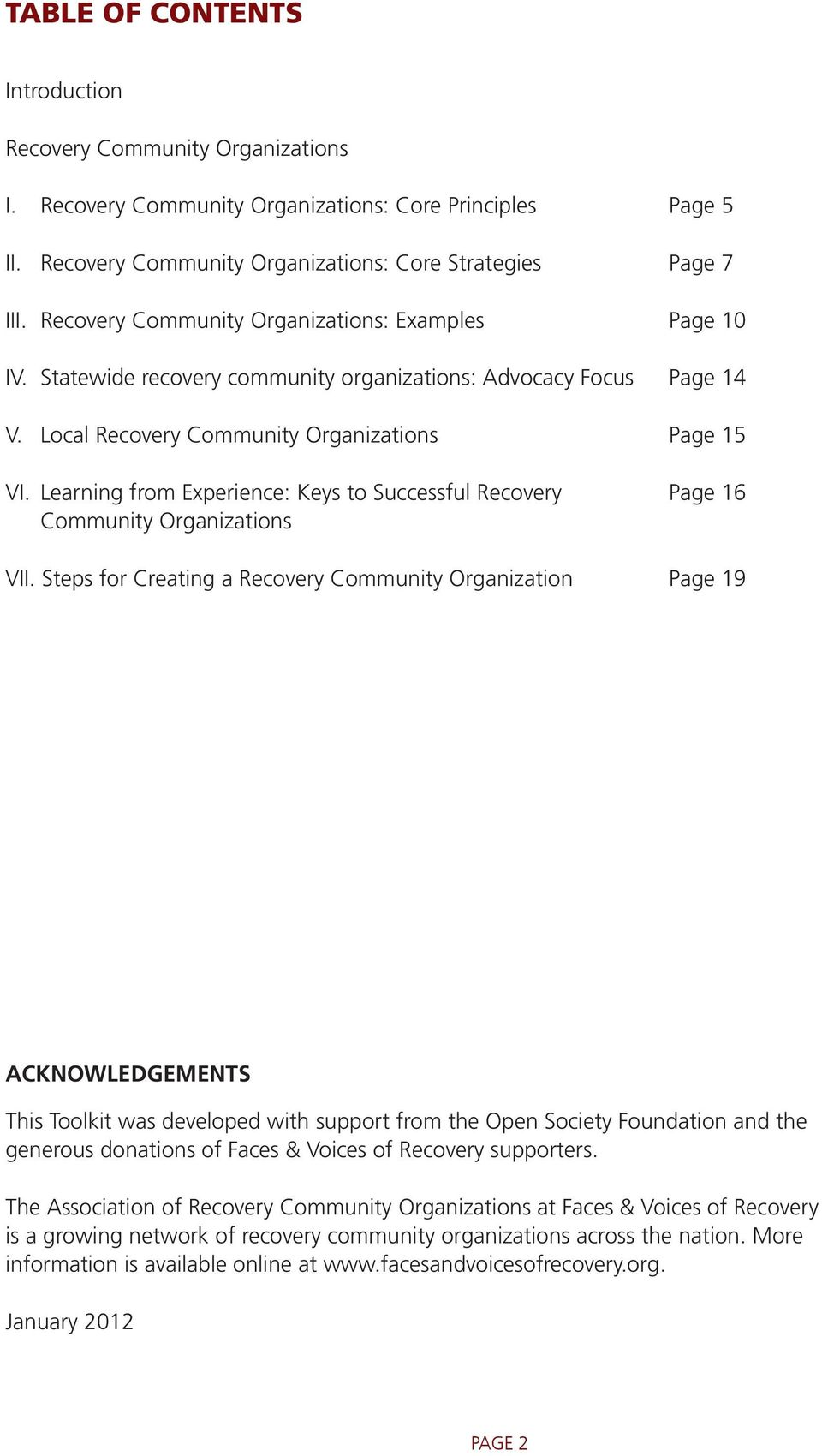 Learning from Experience: Keys to Successful Recovery Page 16 Community Organizations VII.