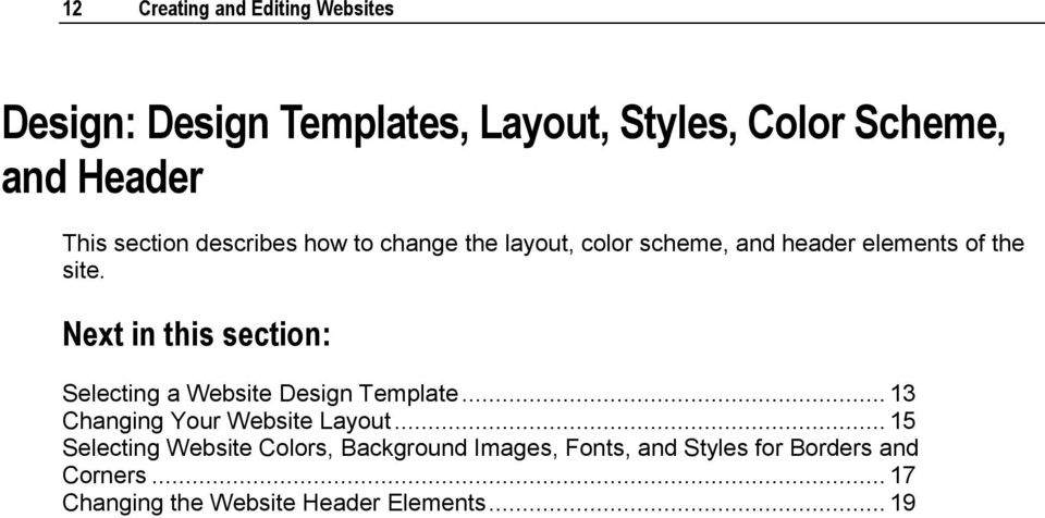 Next in this section: Selecting a Website Design Template... 13 Changing Your Website Layout.