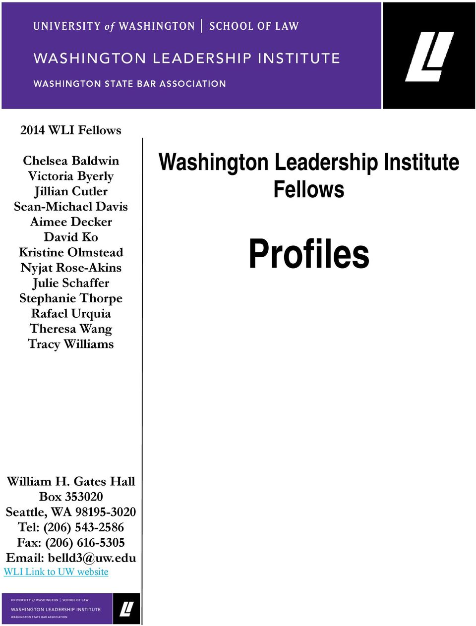 Wang Tracy Williams Washington Leadership Institute Fellows Profiles William H.