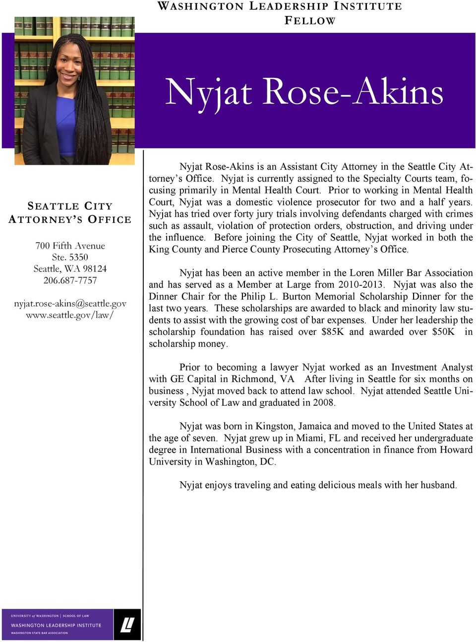 Nyjat is currently assigned to the Specialty Courts team, focusing primarily in Mental Health Court.