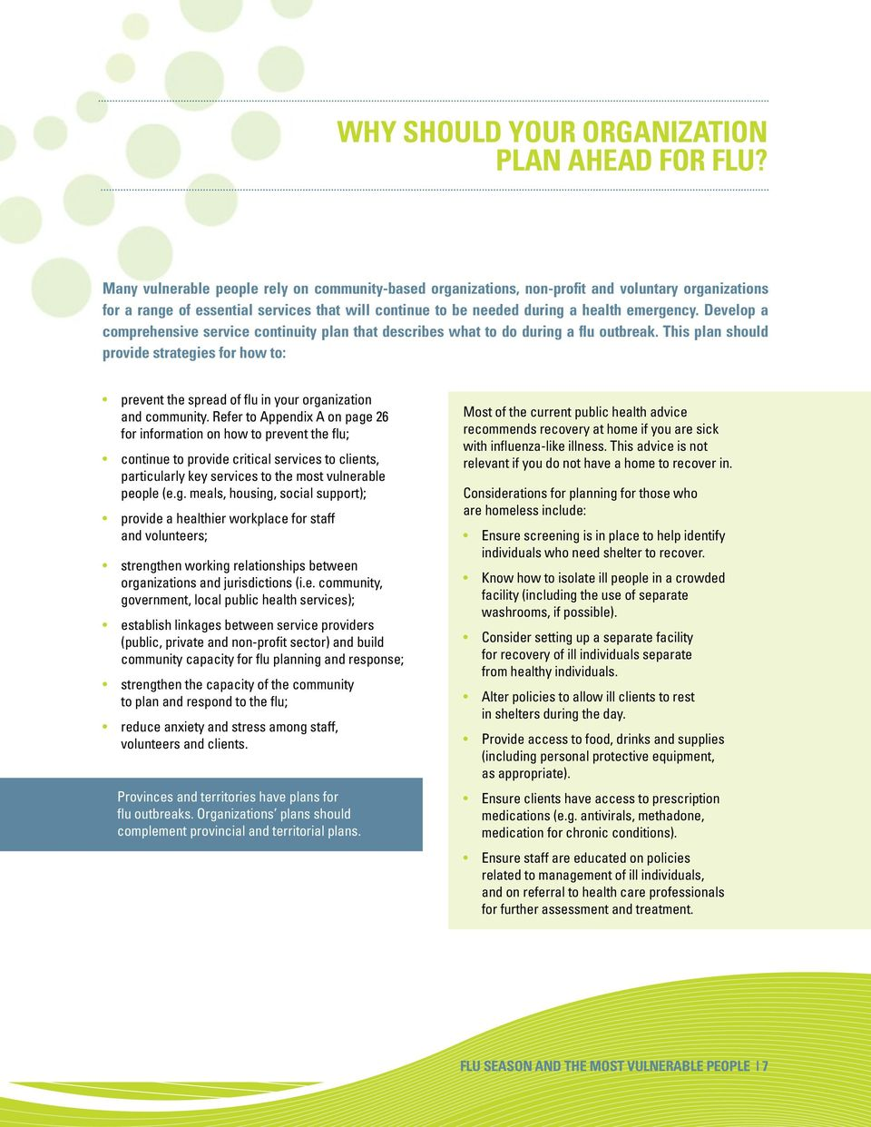 Develop a comprehensive service continuity plan that describes what to do during a flu outbreak.