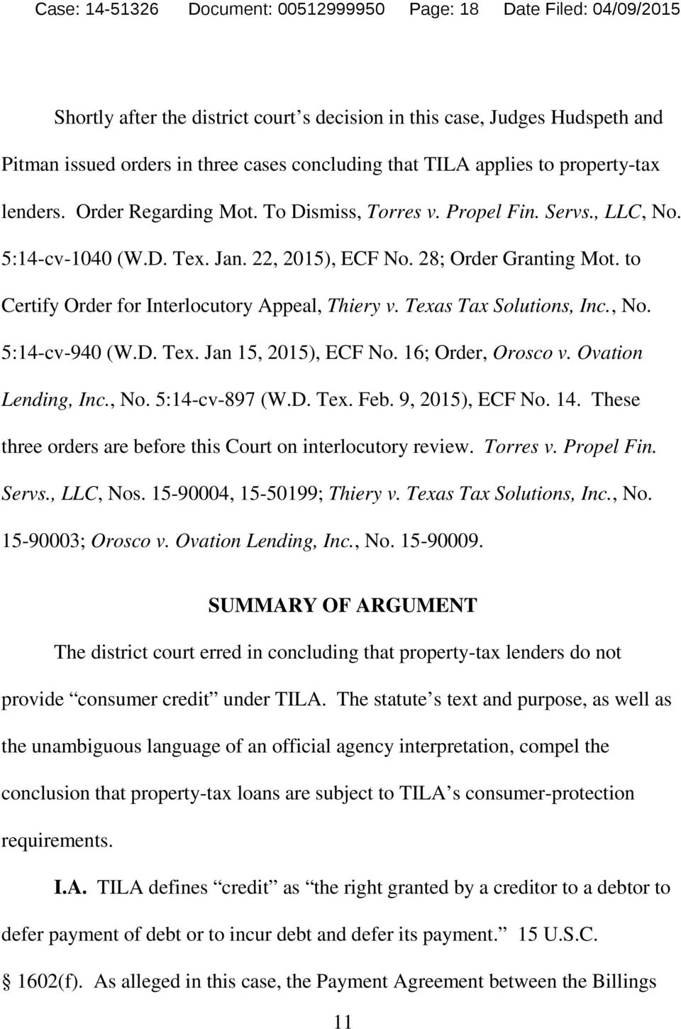 to Certify Order for Interlocutory Appeal, Thiery v. Texas Tax Solutions, Inc., No. 5:14-cv-940 (W.D. Tex. Jan 15, 2015), ECF No. 16; Order, Orosco v. Ovation Lending, Inc., No. 5:14-cv-897 (W.D. Tex. Feb.