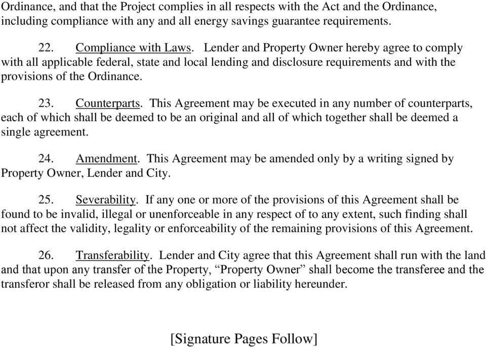 This Agreement may be executed in any number of counterparts, each of which shall be deemed to be an original and all of which together shall be deemed a single agreement. 24. Amendment.